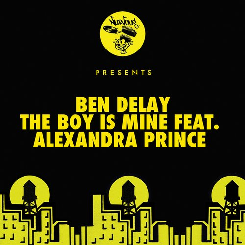 Ben Delay - The Boy Is Mine Feat. Alexandra Prince [NUR23734]